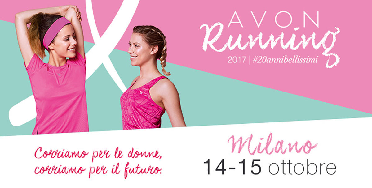 Avon Running 2017: al via la corsa alla solidarietà femminile