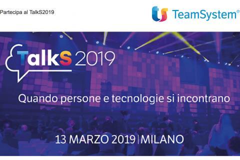 TalkS 2019, l'evento TeamSystem dedicato alla trasformazione digitale