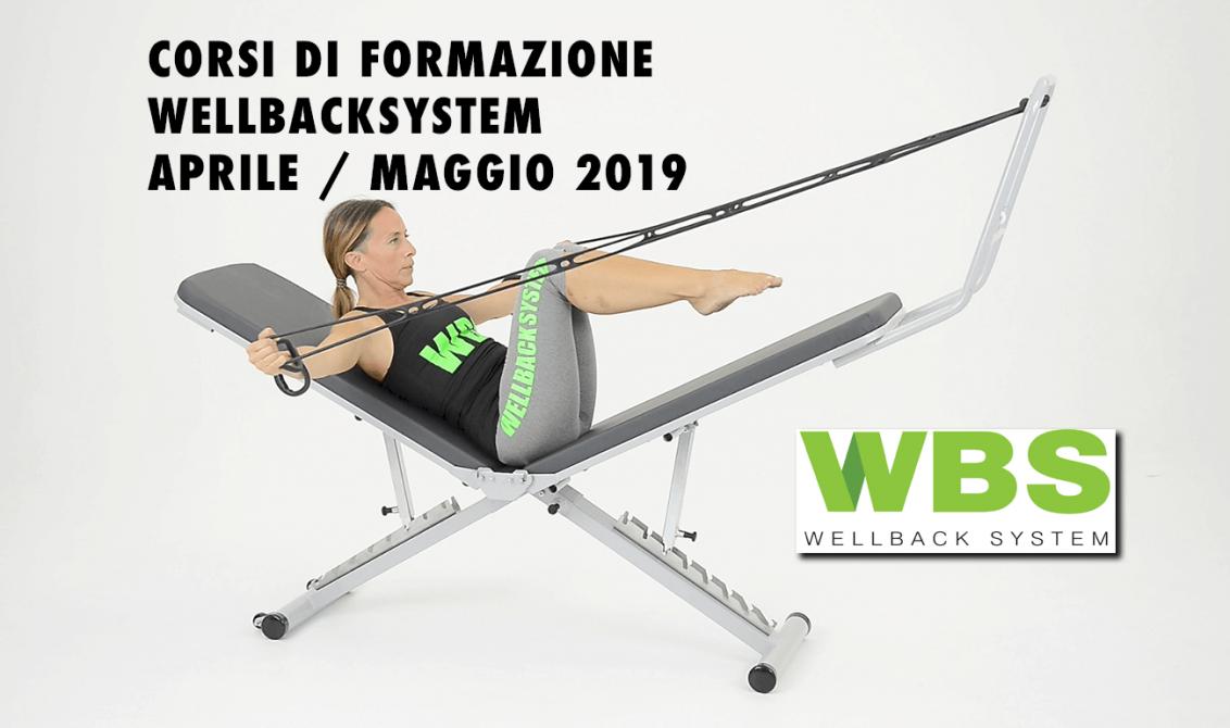 CORSI DI FORMAZIONE WELLBACKSYSTEM APRILE / MAGGIO 2019