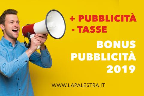 Bonus pubblicità 2019. Sgravi fiscali per chi investe in pubblicità
