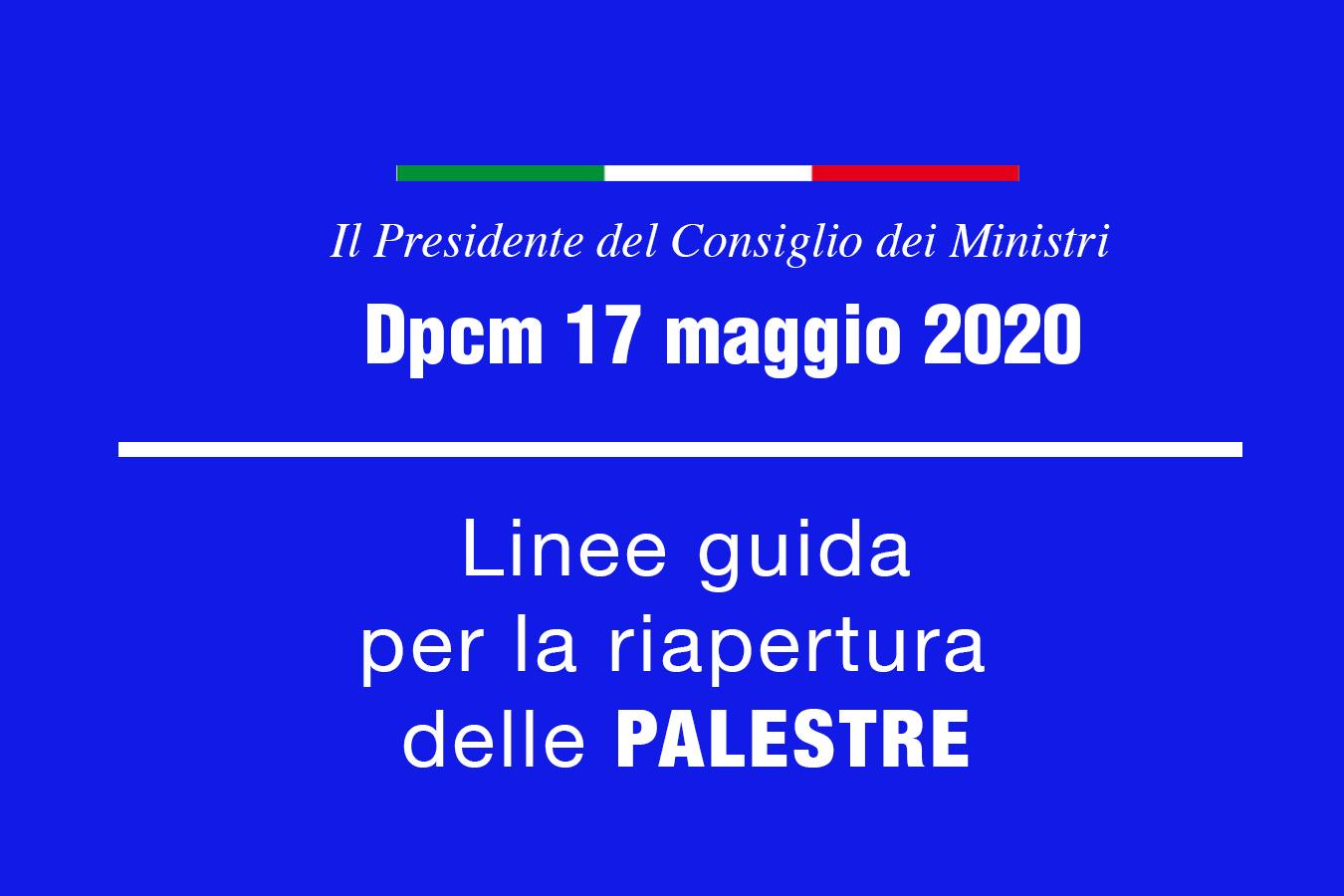 Dpcm del 17 maggio 2020 per la riapertura delle palestre